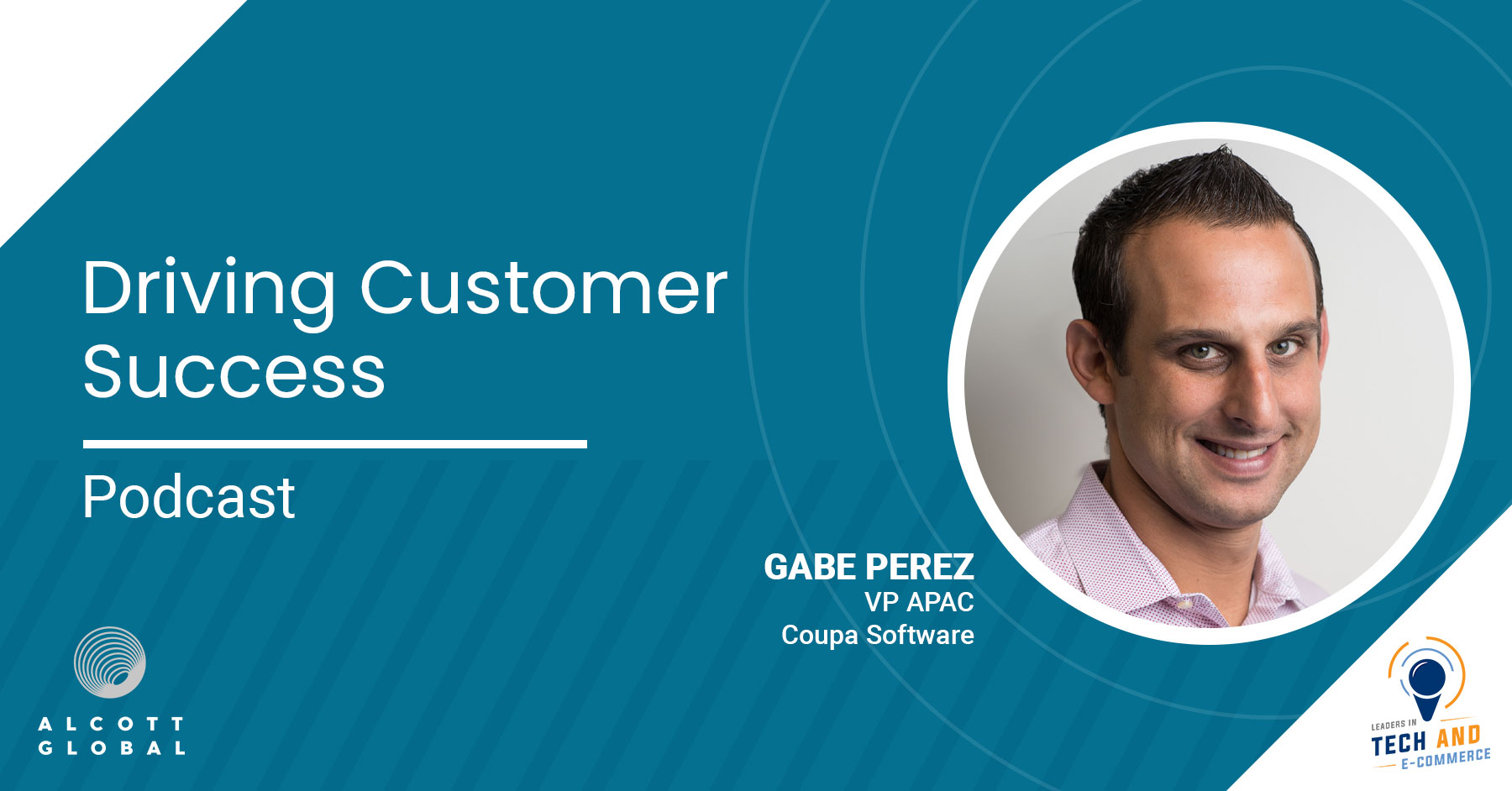 Driving Customer Success with Gabe Perez VP APAC at Coupa Software Featured Image