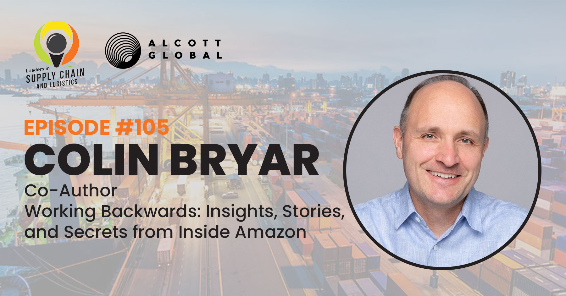 #105: Colin Bryar Co-author of Working Backwards Featured Image