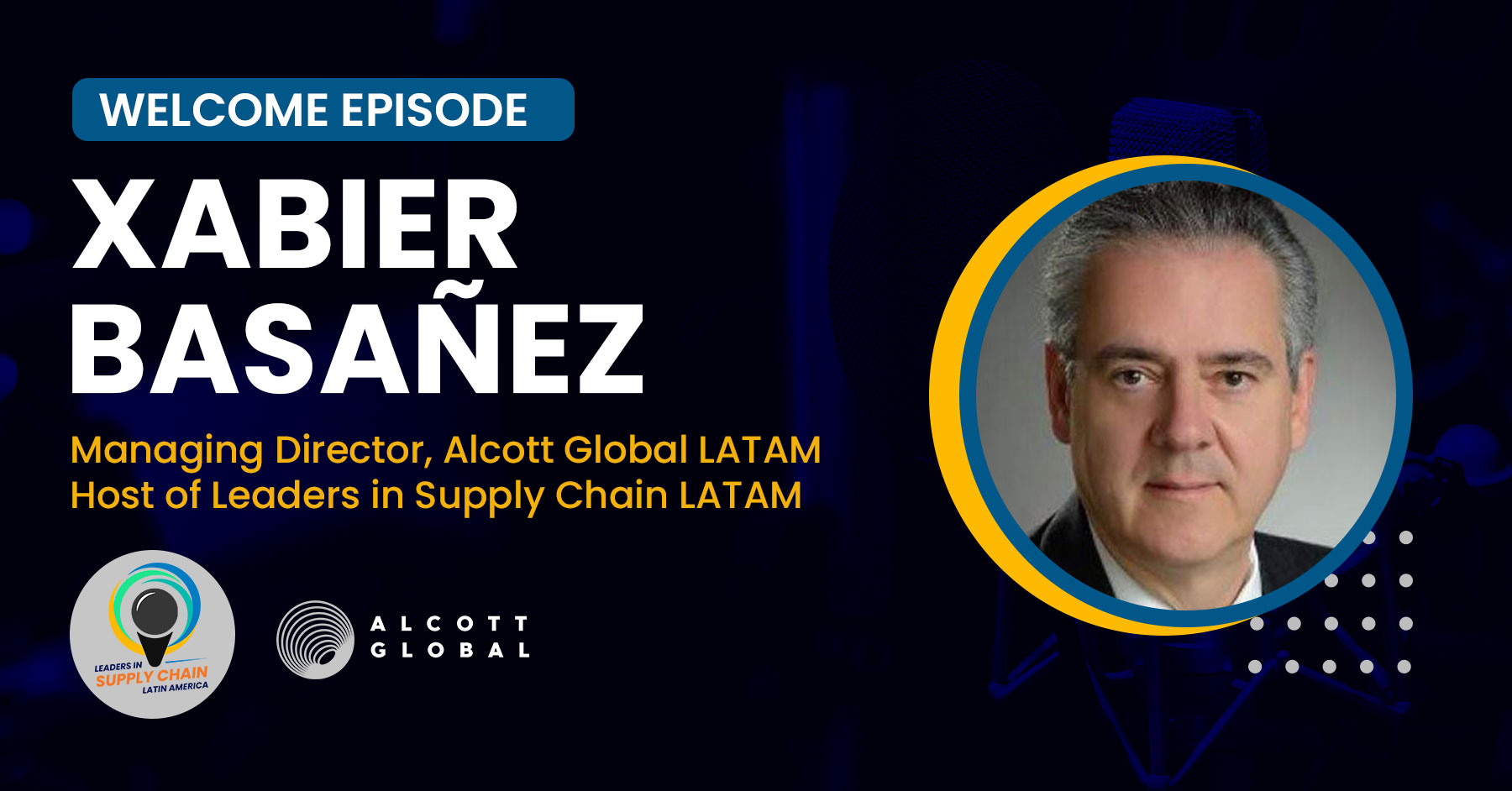 Welcome to Leaders in Supply Chain LATAM Podcast Featured Image