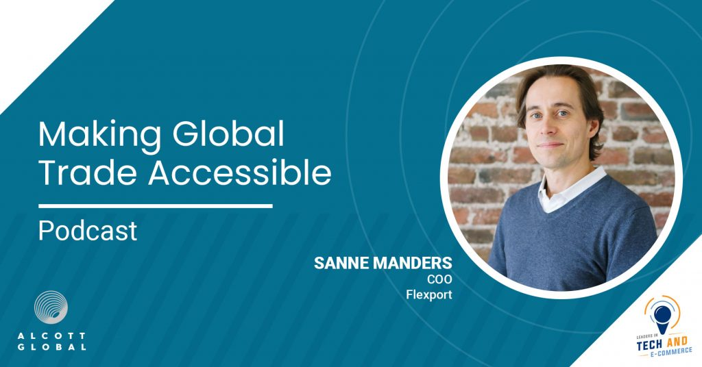 Making Global Trade Accessible with Sanne Manders COO Flexport Featured Image