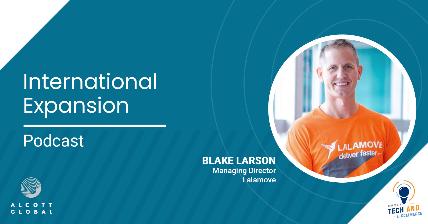 International Expansion with Blake Larson MD Lalamove Featured Image