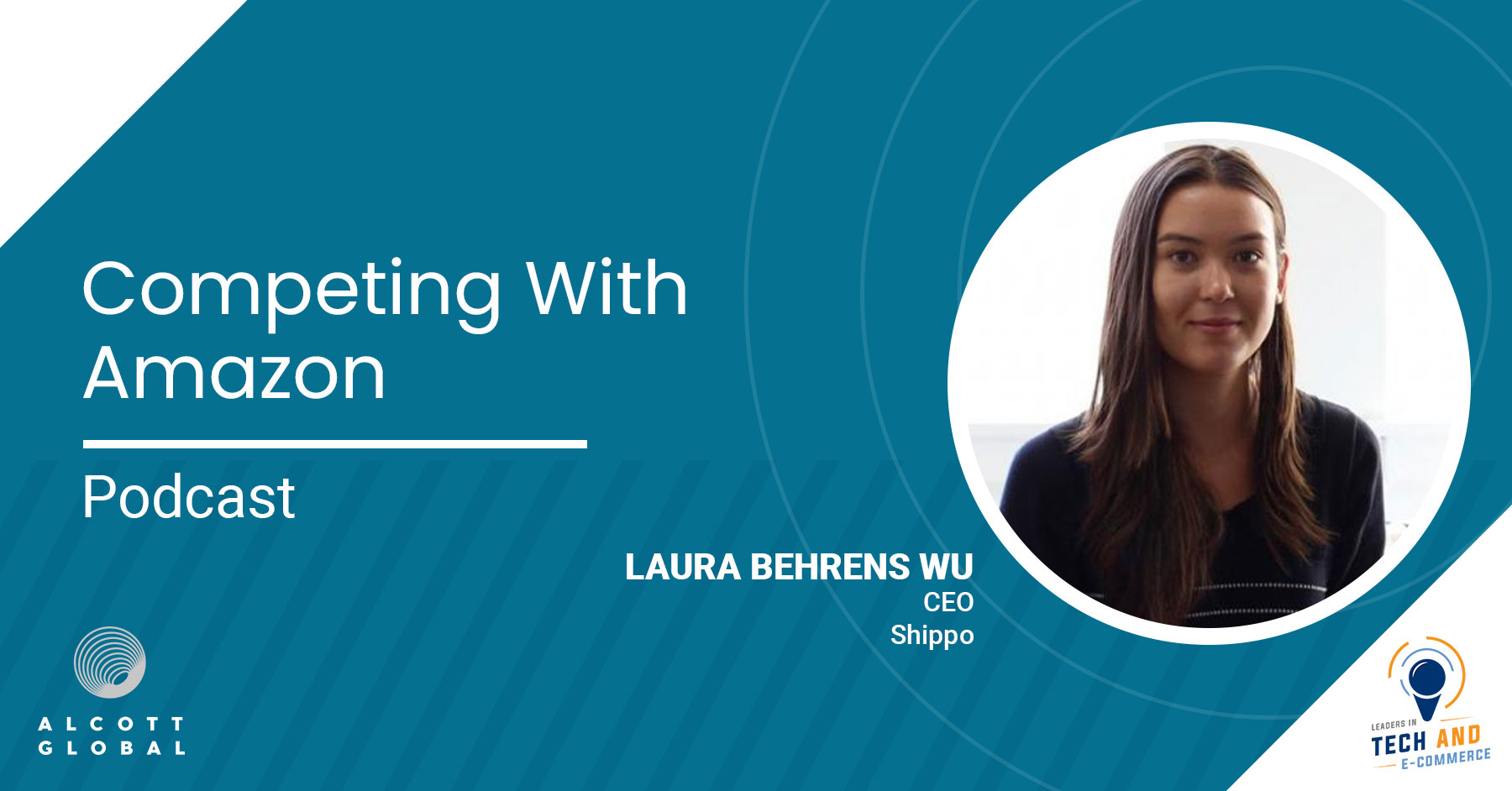 Competing with Amazon with Laura Behrens CEO Shippo Featured Image