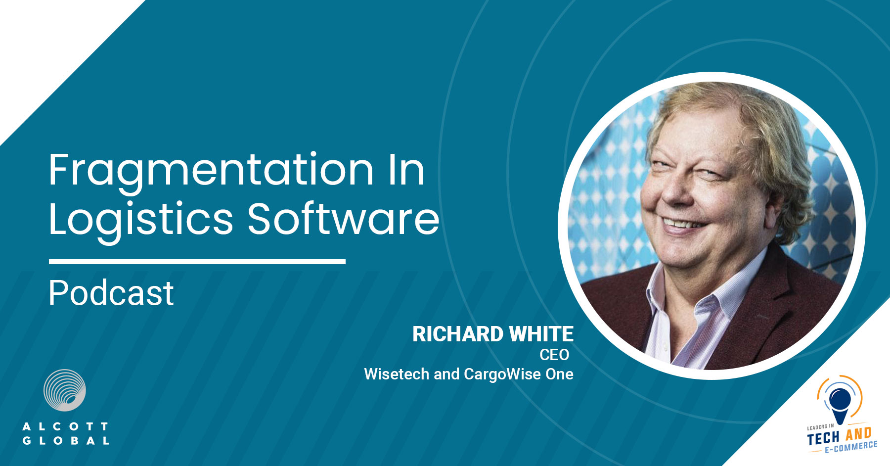 Fragmentation in Logistics Software with Richard White CEO Wisetech Featured Image