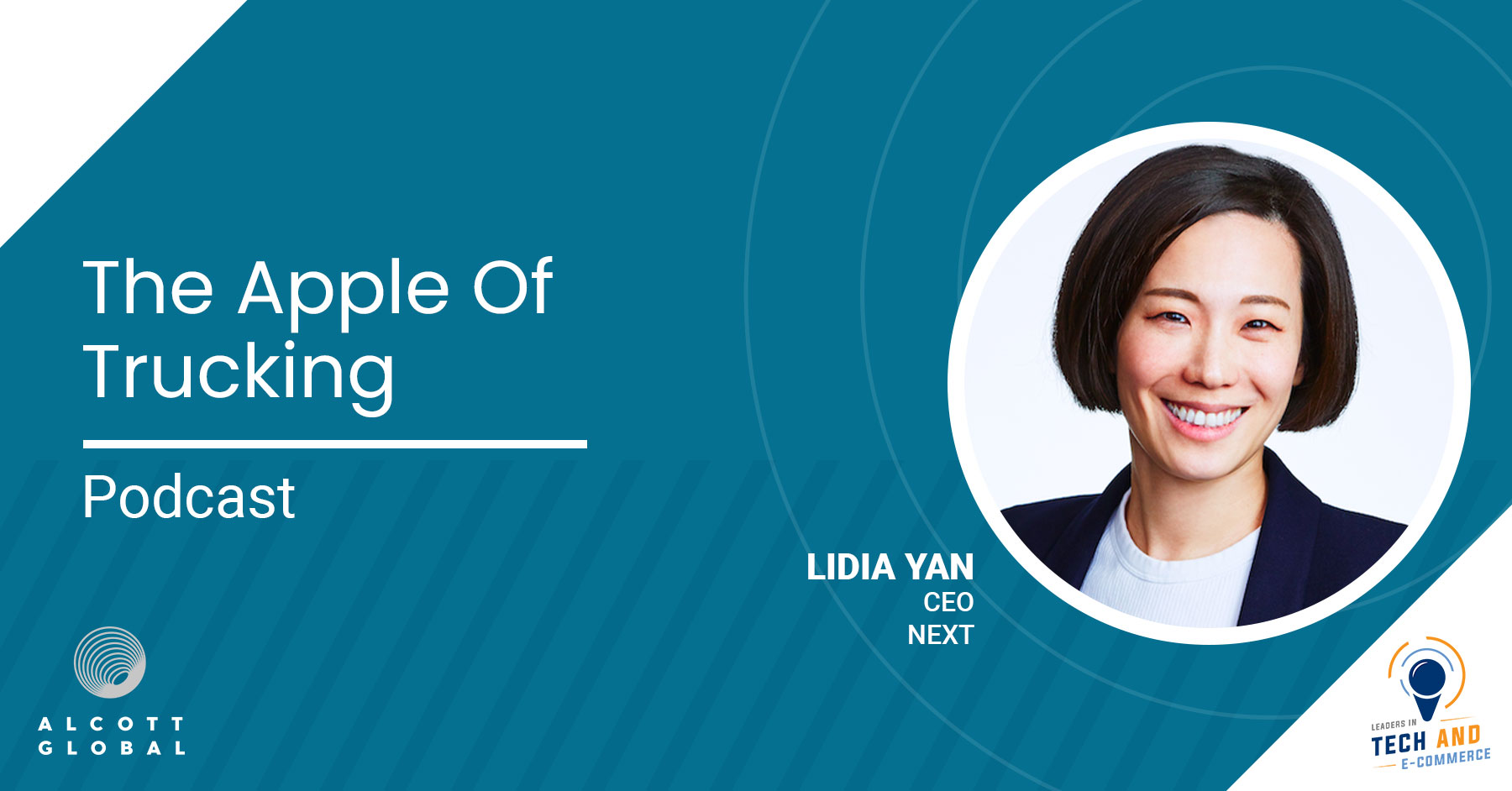 The Apple of trucking - with Lidia Yan CEO of NEXT Featured Image