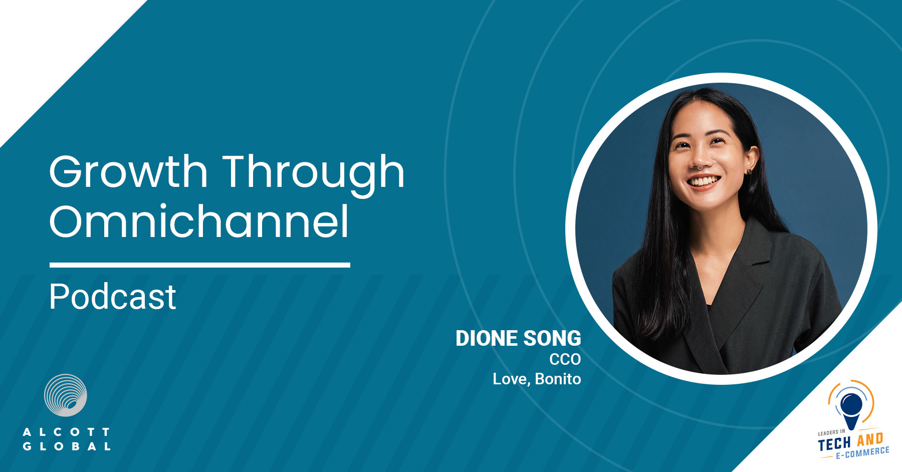 Growth Through Omnichannel with Dione Song CCO Love, Bonito