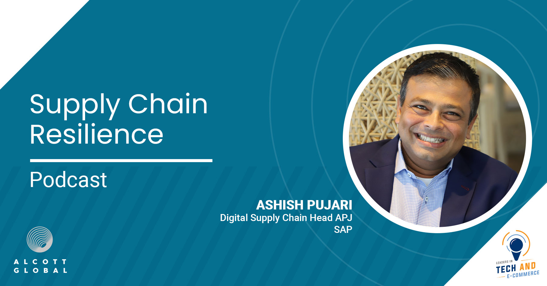 Supply Chain Resilience with Ashish Pujari Digital Supply Chain Head APJ at SAP Featured Image
