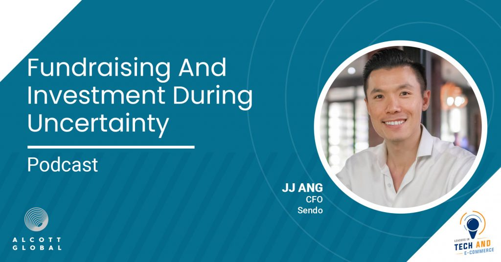 Fundraising and Investment during Uncertainty with JJ Ang CFO of Sendo Featured Image