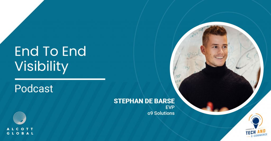 End to end Visibility with Stephan de Barse EVP of o9 Solutions Featured Image