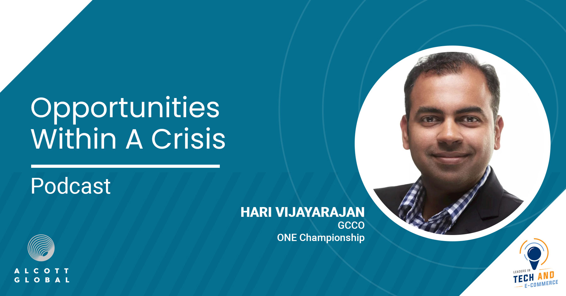 Opportunities within a Crisis with Hari Vijayarajan GCCO at ONE Championship Featured Image