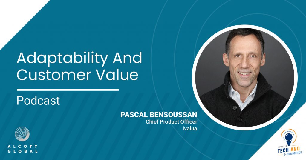 Adaptability and Customer Value with Pascal Bensoussan CPO of Ivalua Featured Image