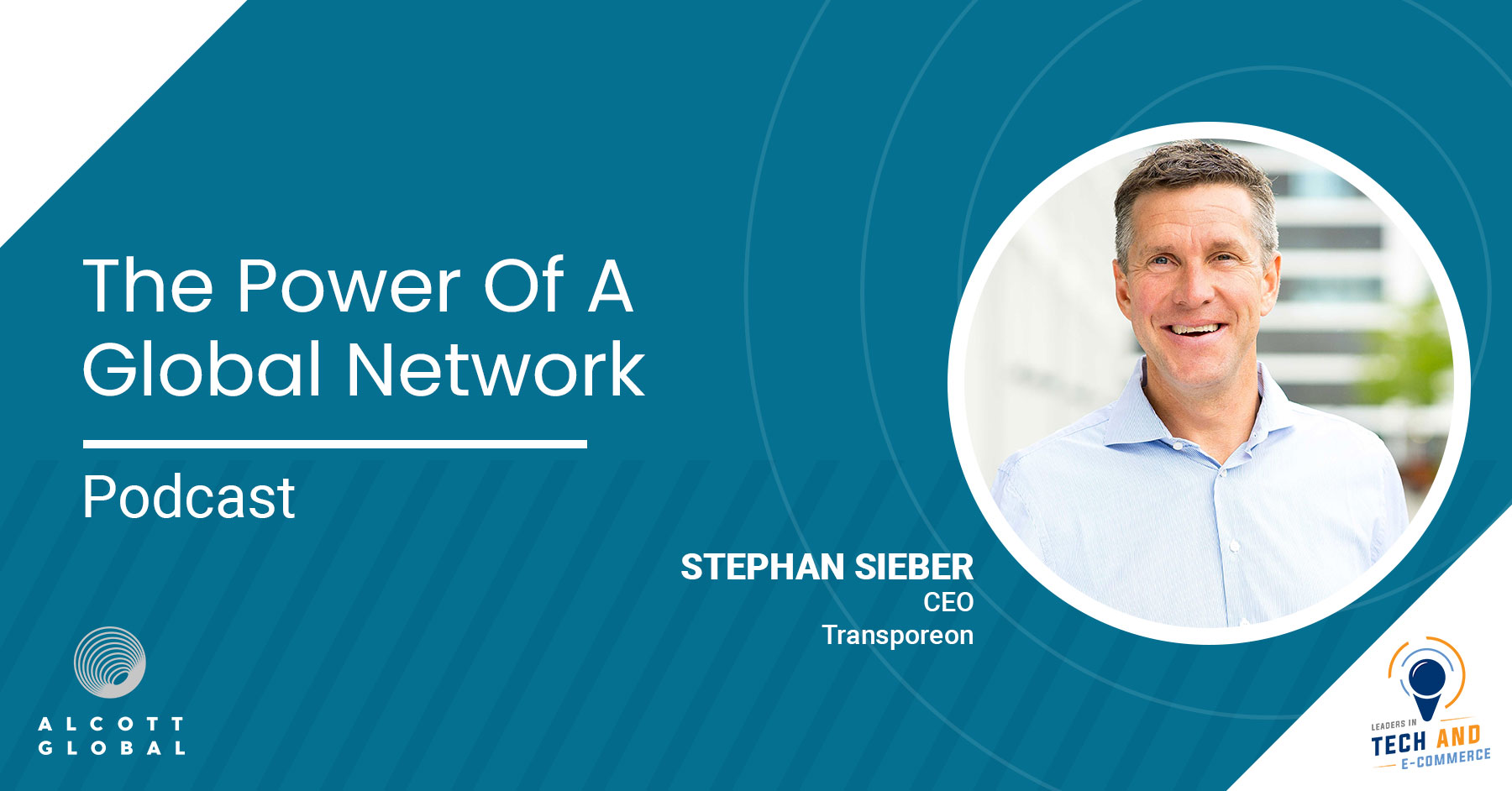 The Power of a Global Network with Stephan Sieber CEO of Transporeon Featured Image