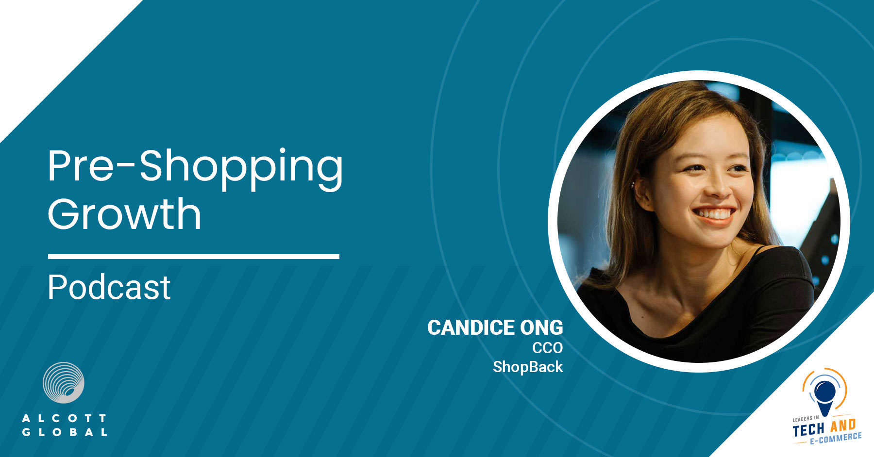 Pre-shopping Growth with Candice Ong CCO of ShopBack Featured Image