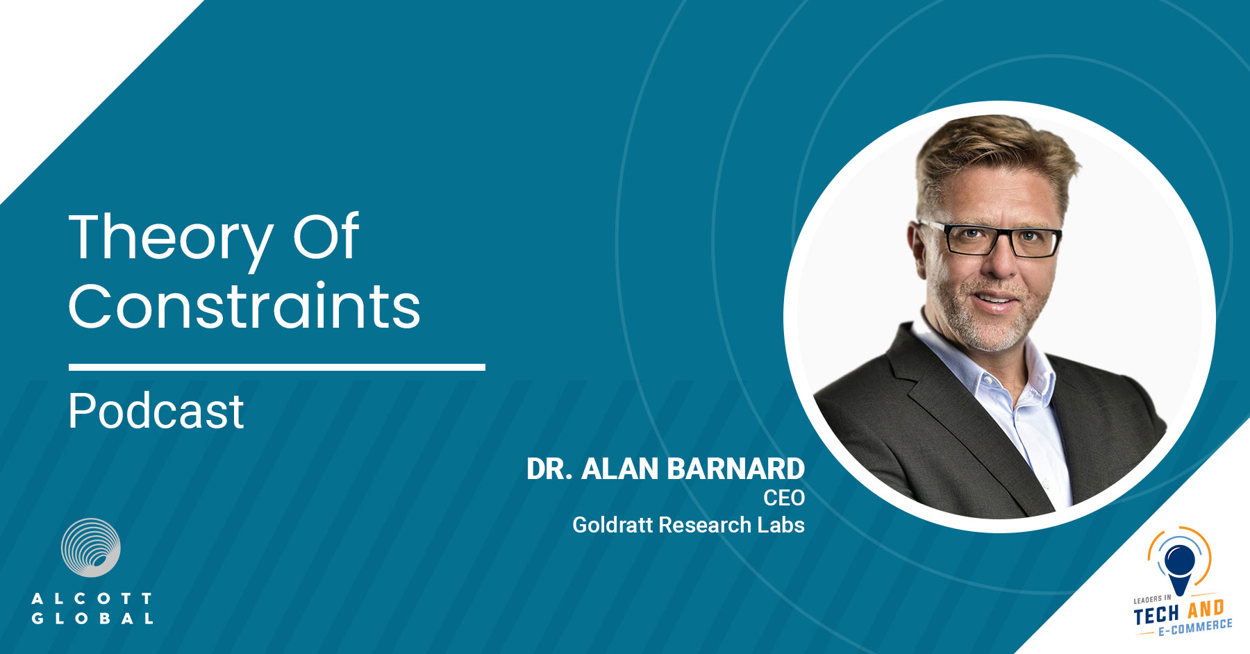 Theory of Constraints with Dr. Alan Barnard CEO of Goldratt Research Labs Featured Image