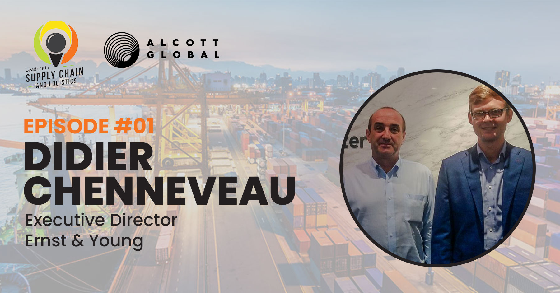 #01: Didier Chenneveau Executive Director Ernst & Young Featured Image