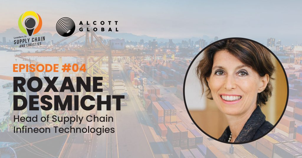 #04: Roxane Desmicht Head of Supply Chain at Infineon Technologies Featured Image