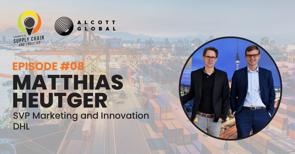 #08: Matthias Heutger SVP Marketing and Innovation at DHL Featured Image