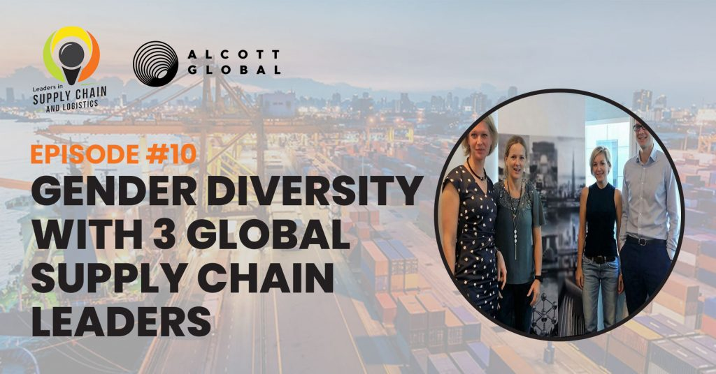 #10: Gender Diversity with 3 Global Supply Chain Leaders Featured Image