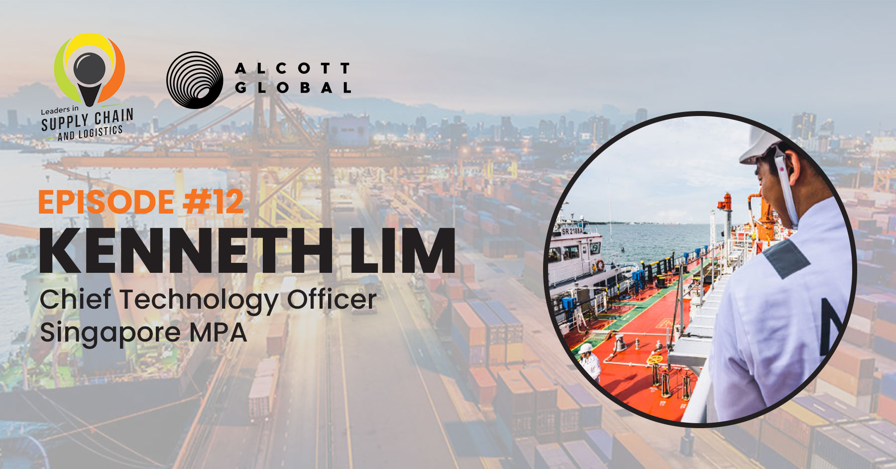 #12: Kenneth Lim CTO at Singapore MPA Featured Image