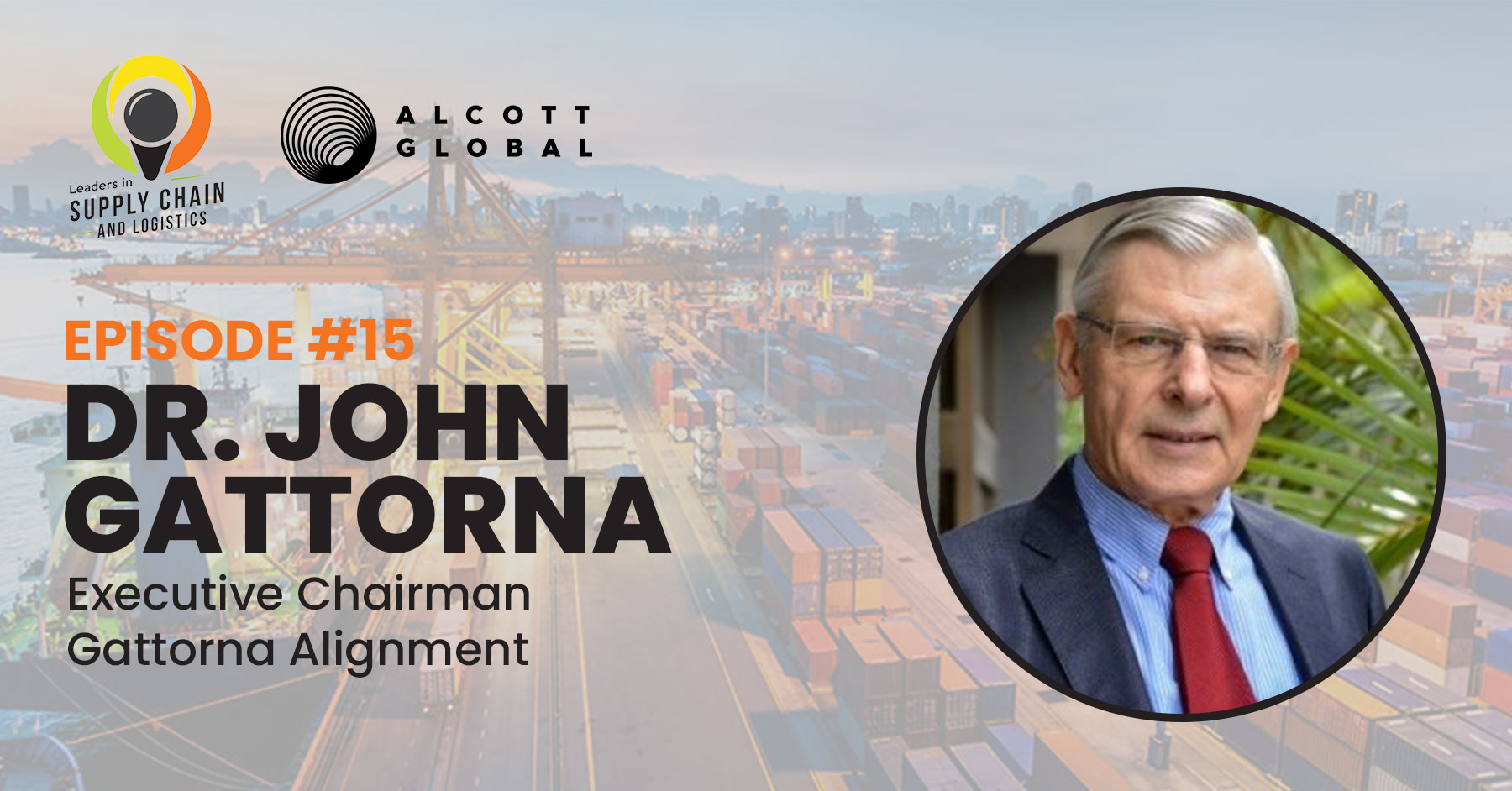 #15: Dr. John Gattorna Executive Chairman for Gattorna Alignment Featured Image