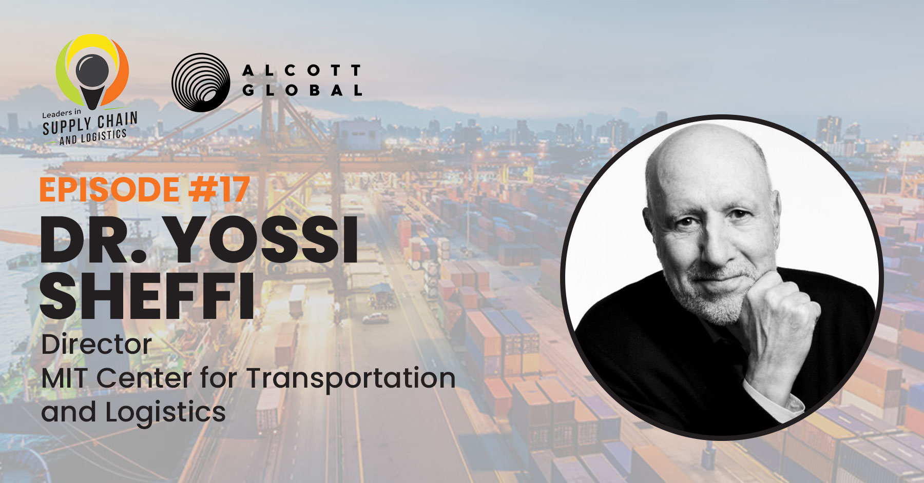 #17: Dr. Yossi Sheffi Director of MIT Center Featured Image