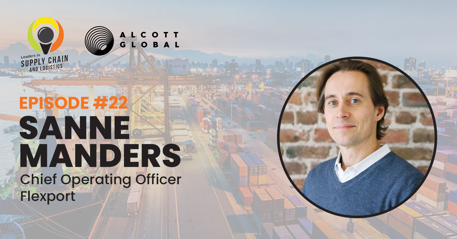 #22: Sanne Manders COO of Flexport Featured Image