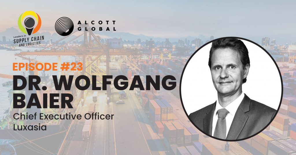 #23: Dr. Wolfgang Baier CEO of Luxasia Featured Image