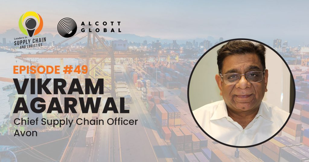 #49: Vikram Agarwal Chief Supply Chain Officer of Avon Featured Image