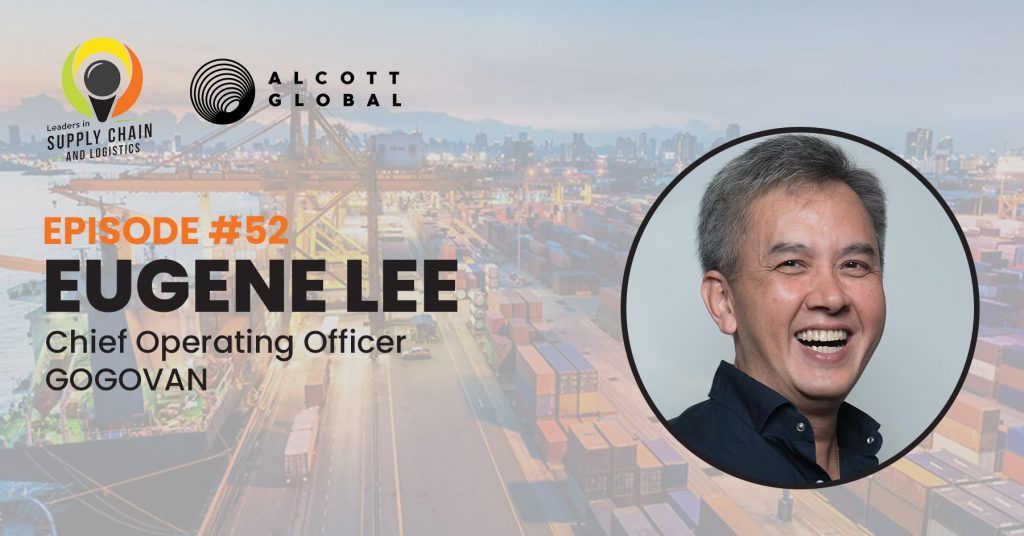 #52: Eugene Lee Chief Operating Officer of GOGOVAN Featured Image