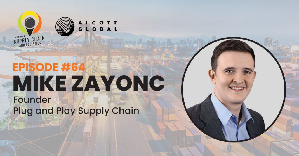 #64: Mike Zayonc Founder of Plug and Play Supply Chain Featured Image