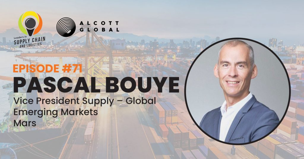 #71: Pascal Bouye Vice President Supply - Global Emerging Markets of Mars Featured Image