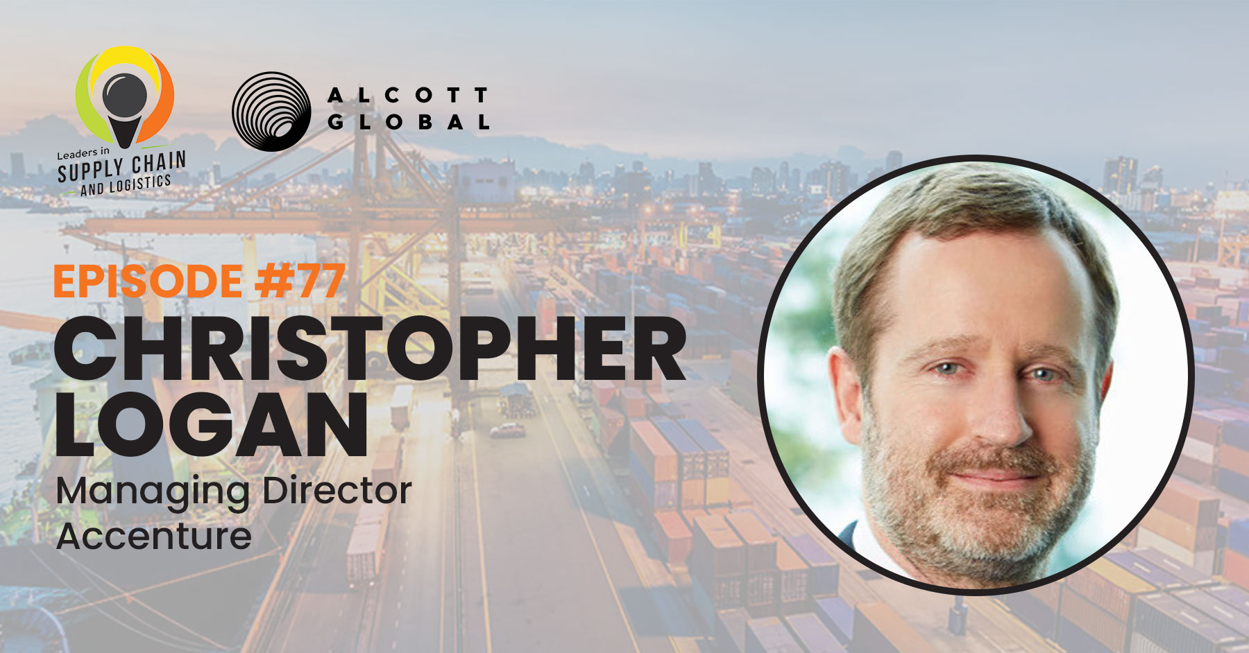 #77: Christopher Logan Managing Director at Accenture Featured Image