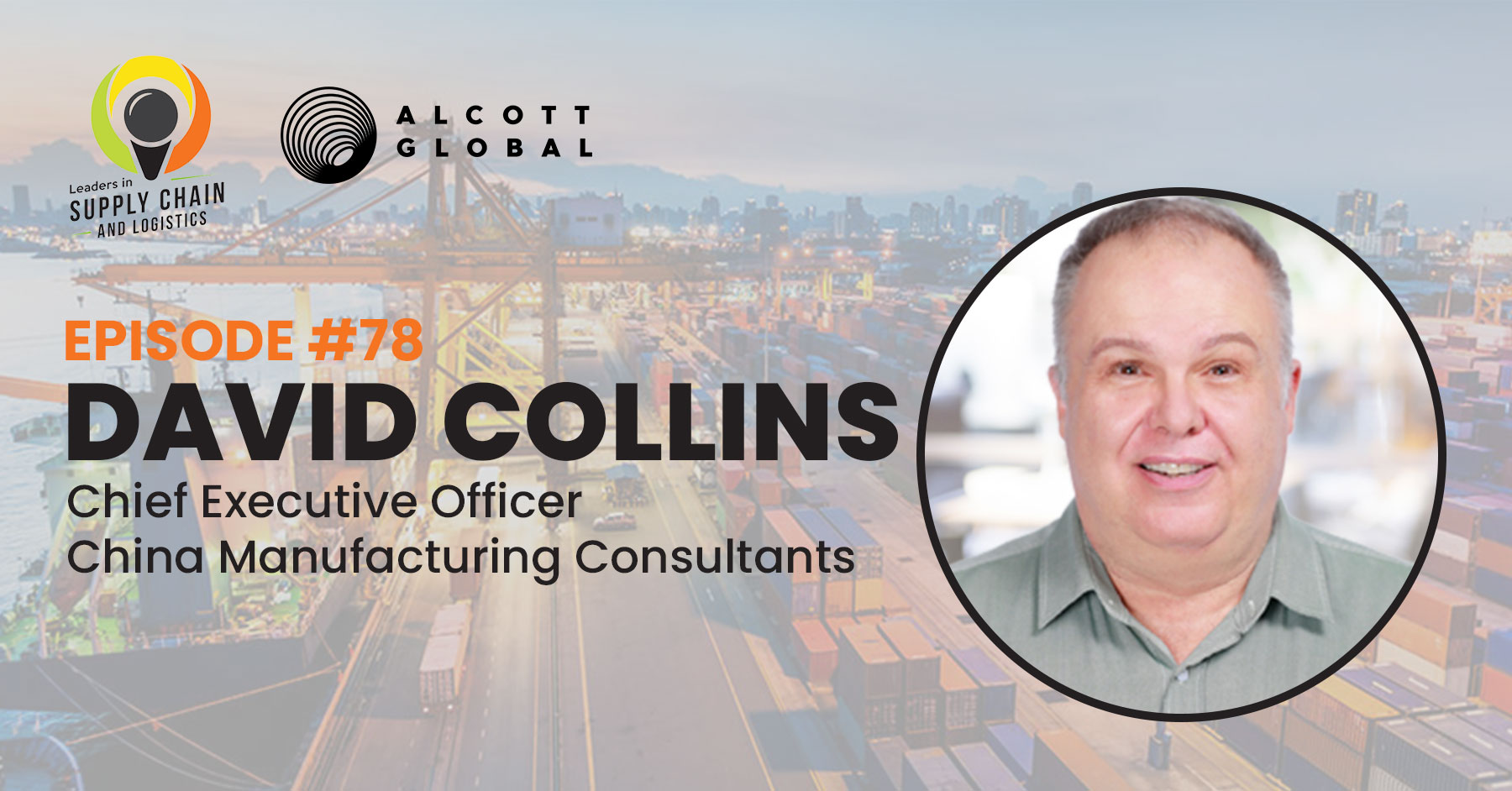 #78: David Collins CEO of China Manufacturing Consultants Featured Image