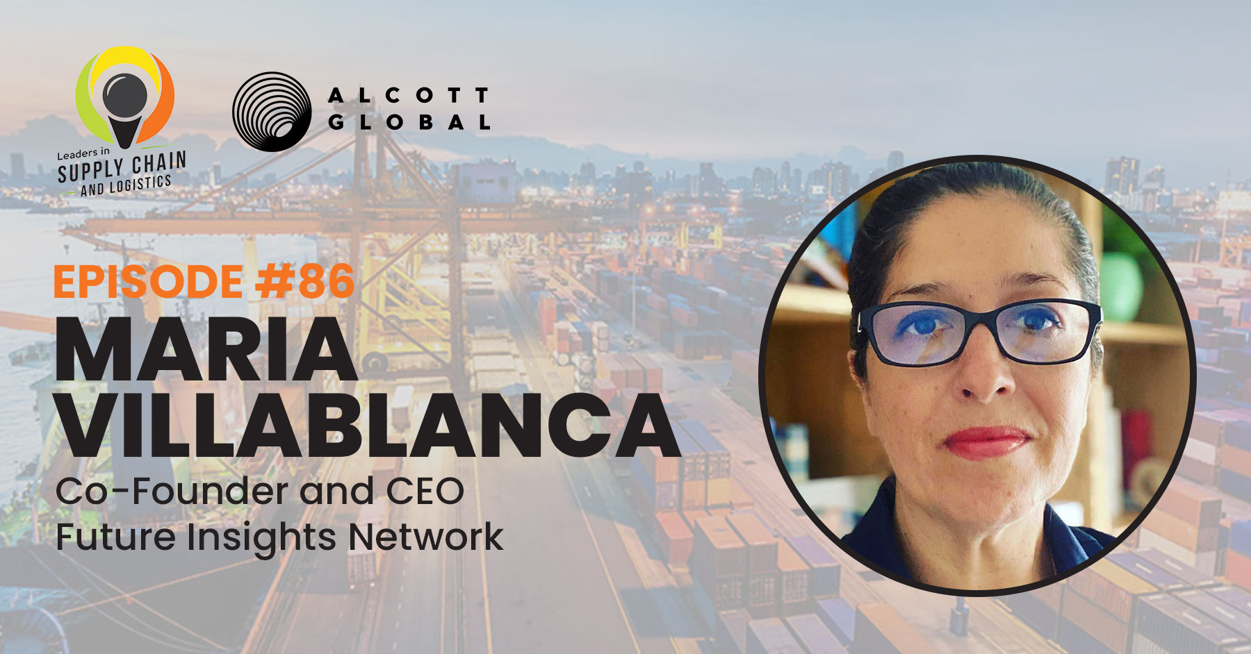 #86: Maria Villablanca Co-Founder and CEO of Future Insights Network Featured Image