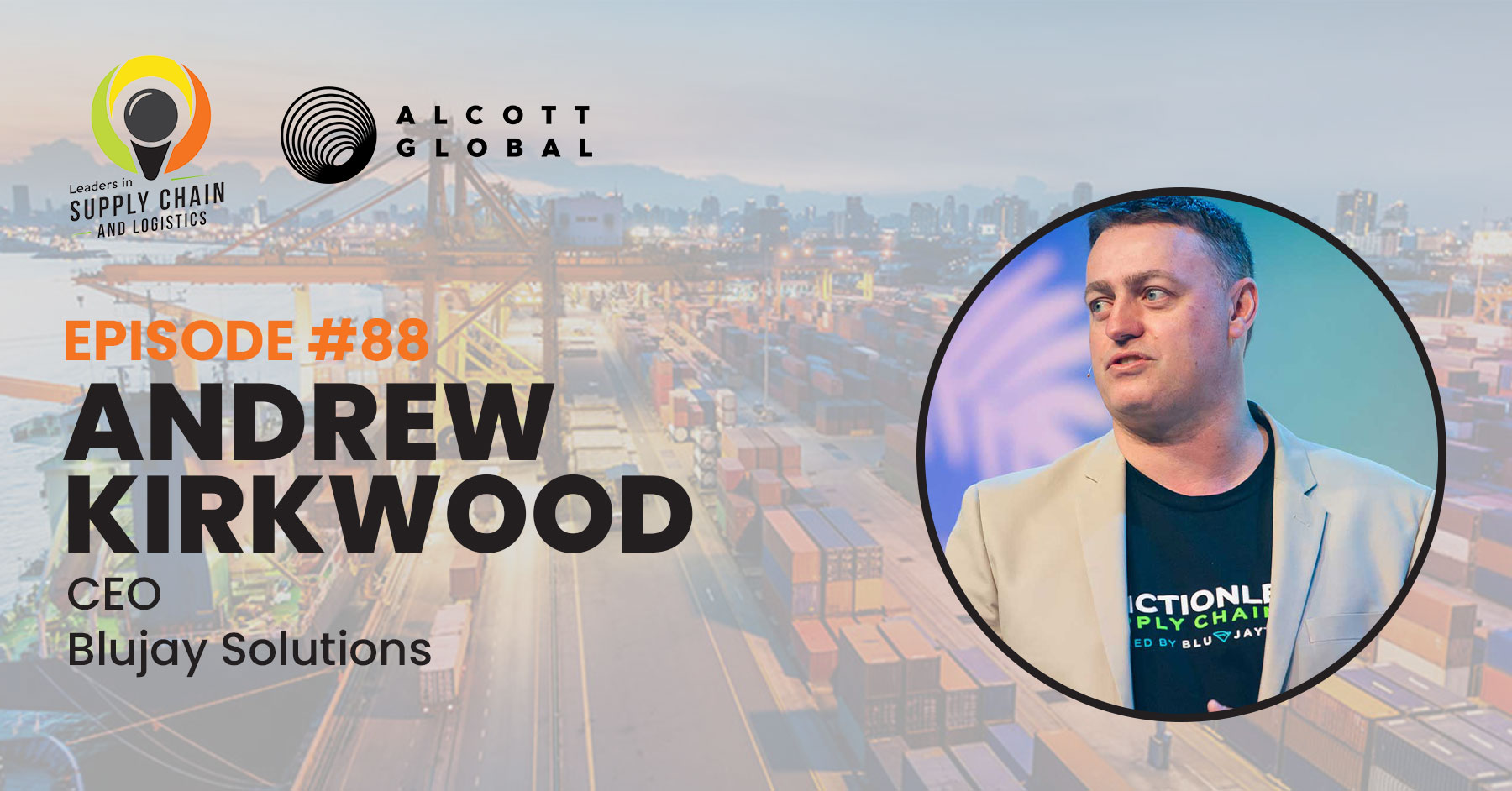 #88: Andrew Kirkwood CEO of Blujay Solutions Featured Image
