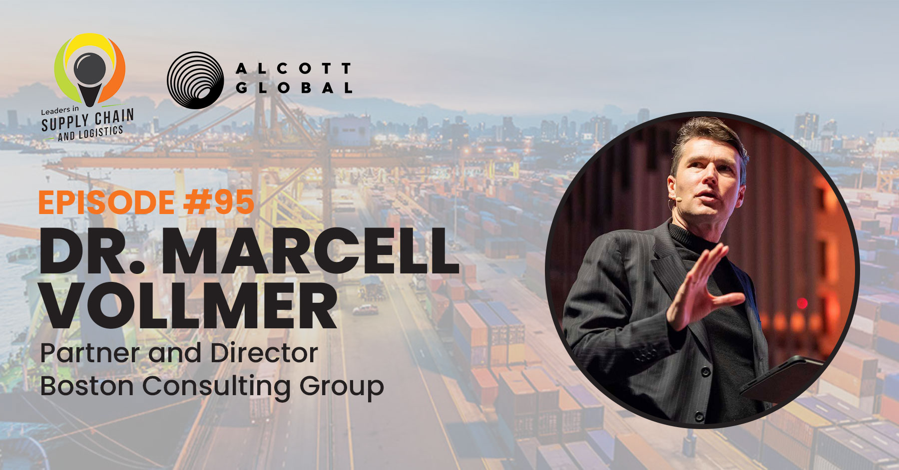 #95: Dr. Marcell Vollmer Partner and Director at Boston Consulting Group Featured Image