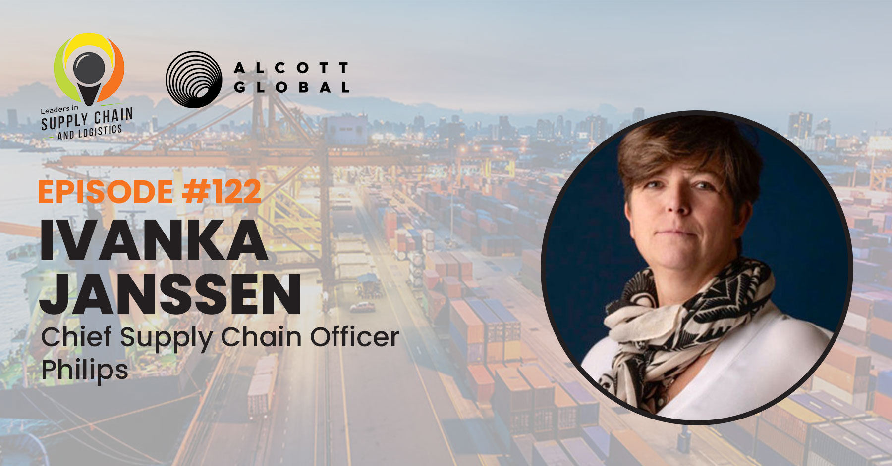 #122: Ivanka Janssen, Chief Supply Chain Officer of Philips Featured Image