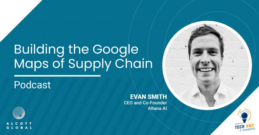 Building the Google Maps of Supply Chain with Evan Smith CEO & Co-Founder of Atlanta AI Featured Image